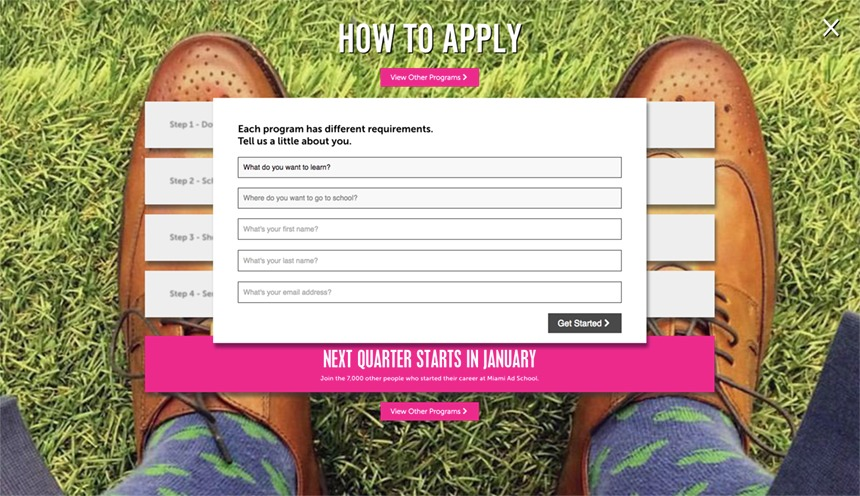 Fill this simple form and you too can begin the process of becoming a student at Miami Ad School.