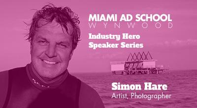 Miami Ad School Industry Hero Speaker: Simon Hare