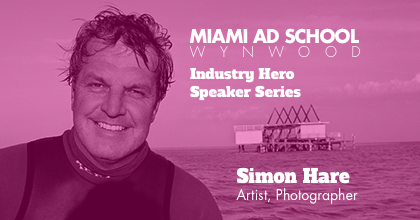 Miami Ad School Industry Hero Speaker: Simon Hare
