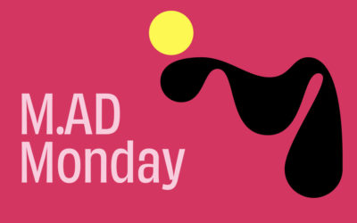 A Day to Challenge & Change | M.AD Monday Newsletter